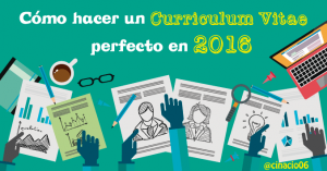 como-hacer-un-curriculum-vitae-perfecto-en-2016